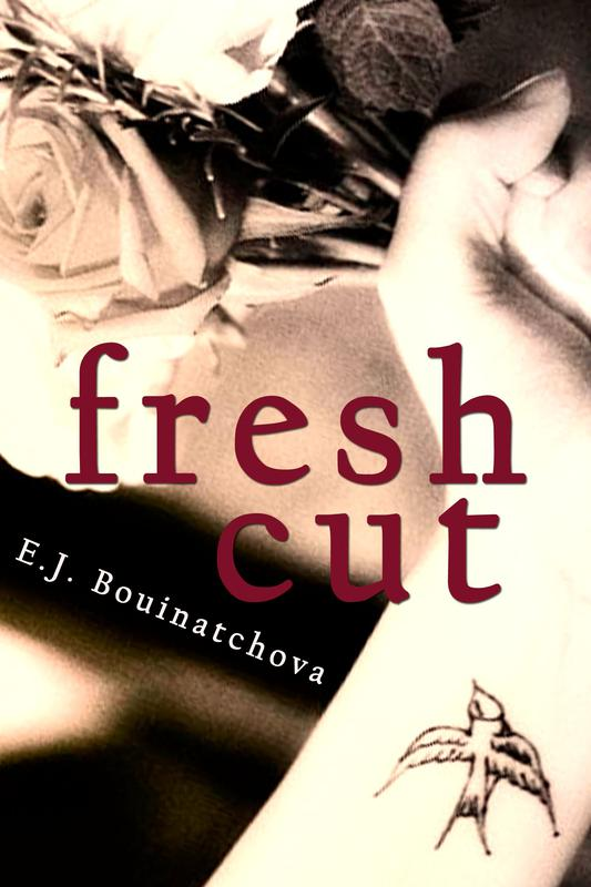 FRESH CUT by E. J. Bouinatchova
