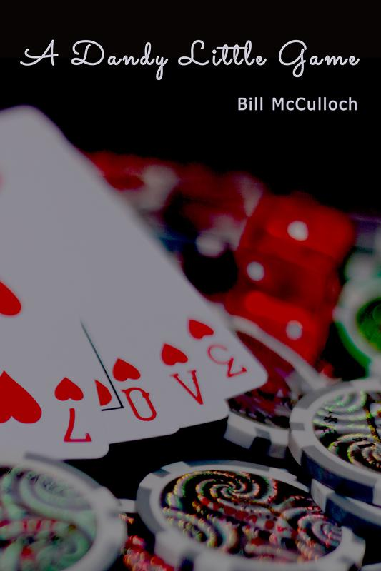 A DANDY LITTLE GAME by Bill McCulloch