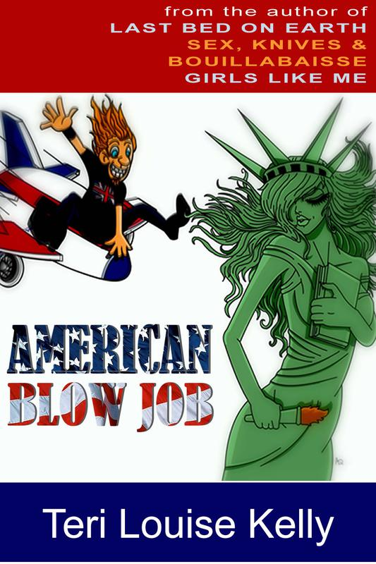 American Blow Job by Teri Louise Kelly