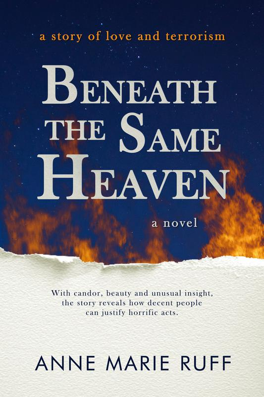 Beneath the Same Heaven: A Novel by Anne Marie Ruff