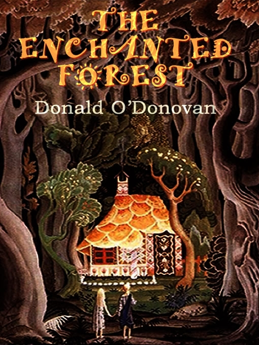 The Enchanted Forest by Donald O'Donovan