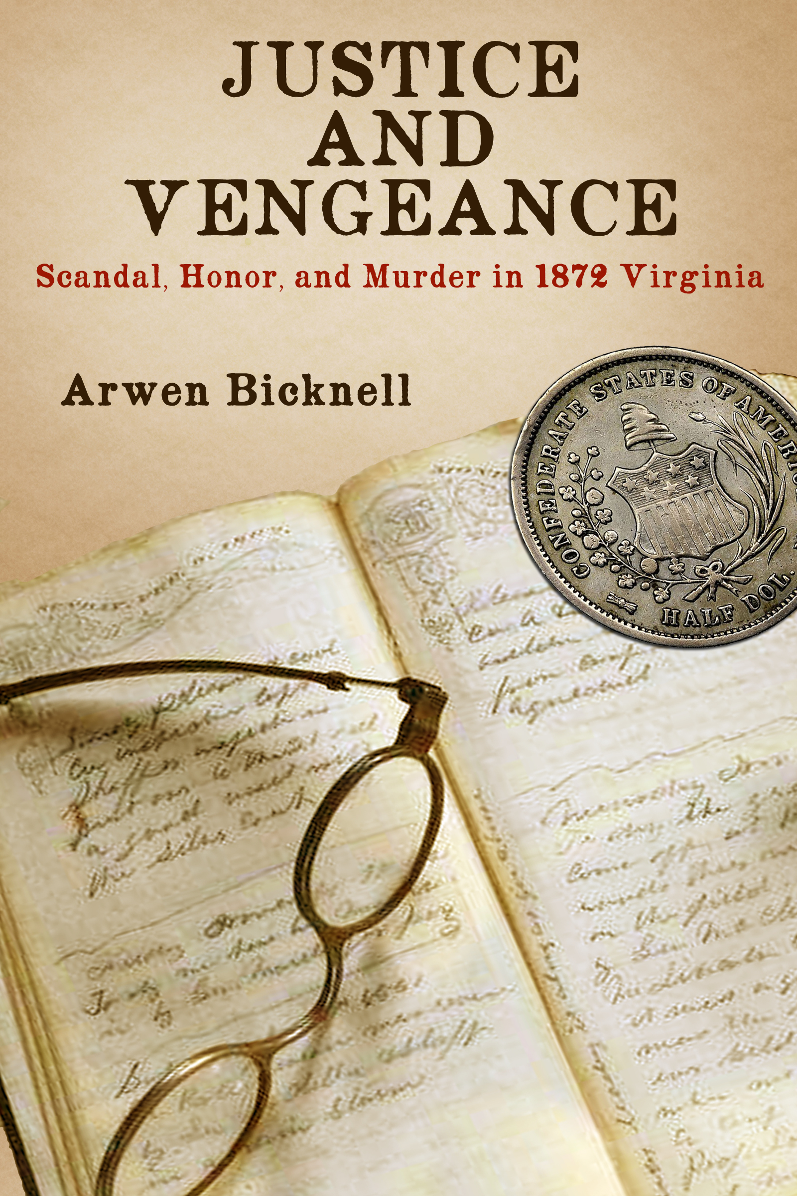 Justice and Vengeance by Arwen Bicknell