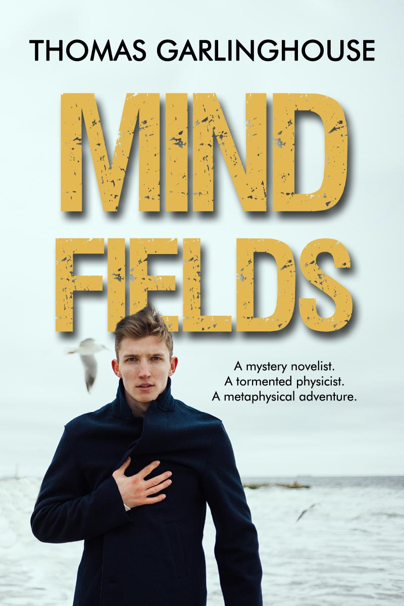 Mind Fields by Thomas Garlinghouse