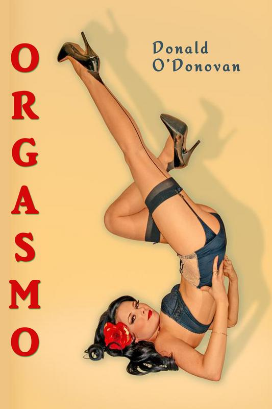 ORGASMO by Donald O'Donovan