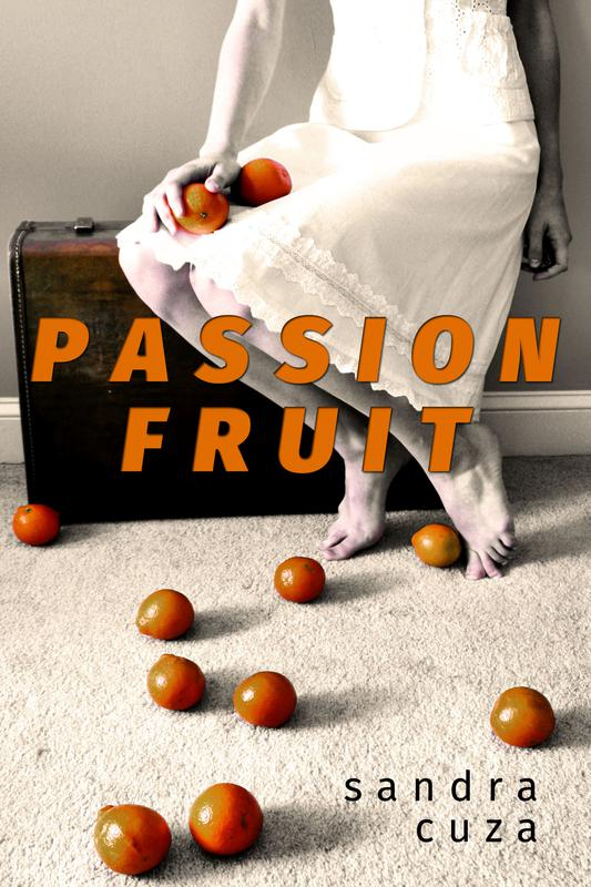 PASSION FRUIT by Sandra Cuza
