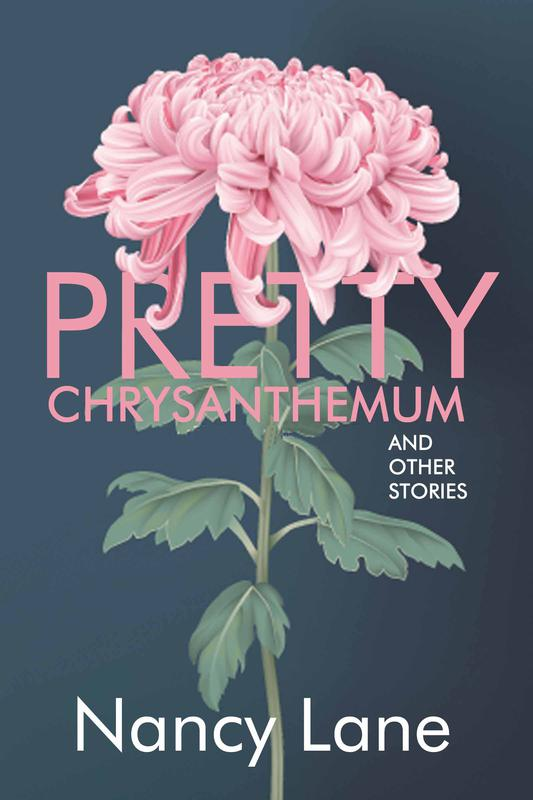Pretty Chrysanthemum and Other Stories by Nancy Lane