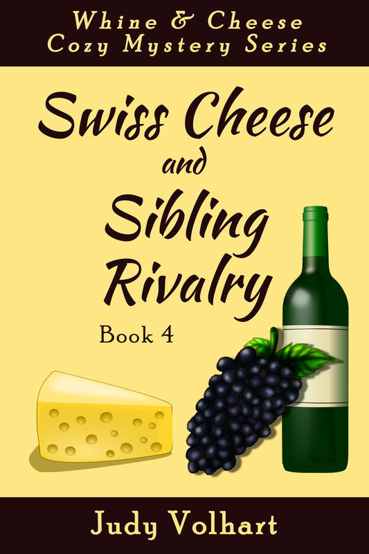 Swiss Cheese and Sibling Rivalry (Book 4) by Judy Volhart
