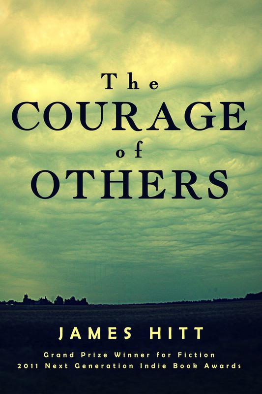 The Courage of Others by James Hitt