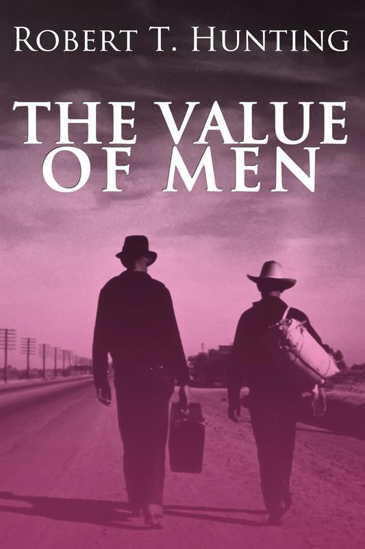 THE VALUE OF MEN by Robert T. Hunting