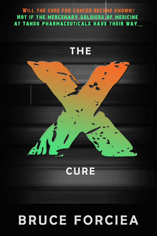 THE X-CURE by Bruce Forciea