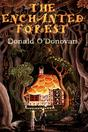 The Enchanted Forest narrated by Donald O'Donovan (Downloadsable Audio Book)