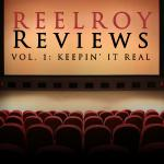 REEL ROY REVIEWS by Roy Sexton